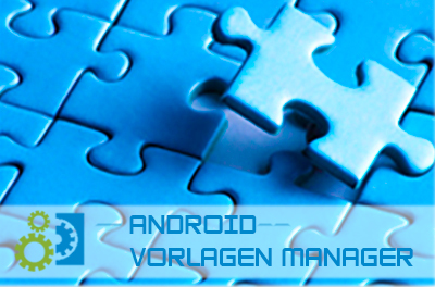 Android Vorlagen Manager